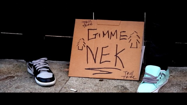 TRILL TREE FT. C5 – GIMME NEK