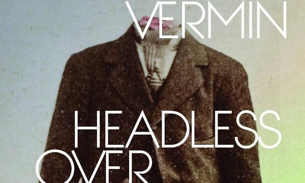 'HEADLESS OVER HEELS' | by Suburban Vermin