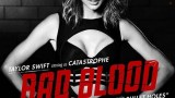 Bad Blood |Taylor Swift